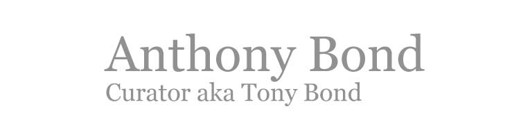 Anthony Bond: Curator